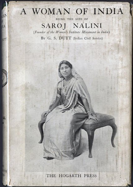 """<span id=""""docs-internal-guid-f989058c-285c-dbf5-e7f1-2353e0bc66b7""""><span>An image of </span><em>A Woman of India: being the Life of Saroj Nalini (Founder of the Women&rsquo;s Institute Movement in India)</em><span> by G.S. Dutt</span></span>"""