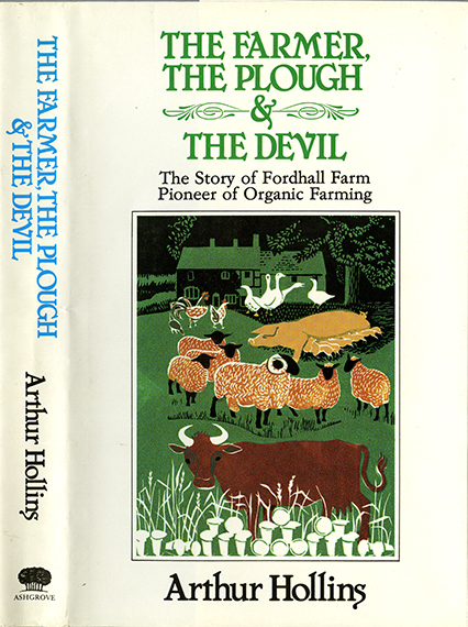 An image of <em>The Farmer, the Plough and the Devil: The Story of Fordhall Farm</em> by Arthur Hollins