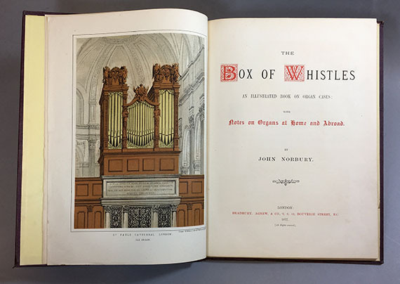 """An image of&nbsp;<em><span id=""""docs-internal-guid-b562749b-7fff-9514-19be-f9b52f7d887f"""">The Box of Whistles, An Illustrated Book on Organ Cases; With Notes on Organs at Home and Abroad</span></em><span id=""""docs-internal-guid-b562749b-7fff-9514-19be-f9b52f7d887f""""> by John Norbury</span>"""