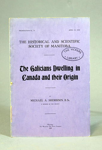 """<span id=""""docs-internal-guid-f989058c-2376-a321-7ae0-c01f8571f659""""><span>An image of </span><em>The Galicians Dwelling in Canada and Their Origin</em><span> by Michael A. Sherbinin</span></span>"""