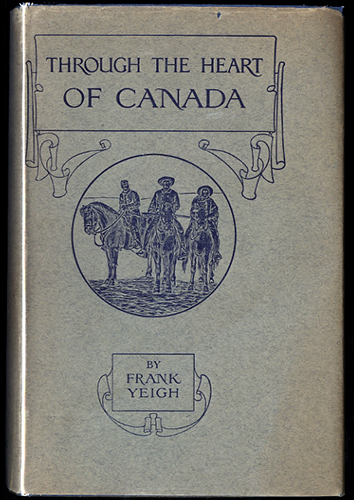 An image of <em>Through the Heart of Canada</em> by Frank Yeigh