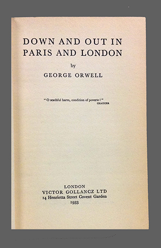 "<span id=""docs-internal-guid-f989058c-1de2-0f8a-ede2-9665adf05a02""><span>An image of </span><em>Down and Out in Paris and London</em><span> by George Orwell</span></span>"