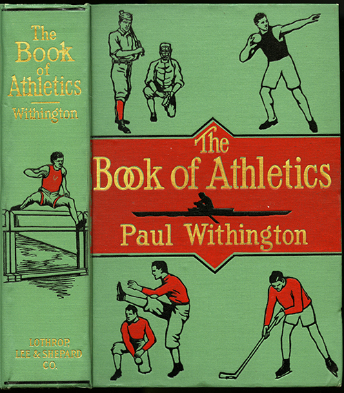 An image of&nbsp;<em>The Book of Athletics</em> edited by Paul Withington