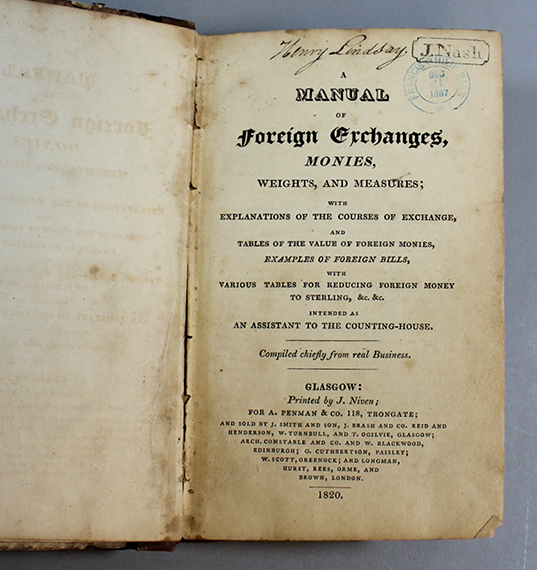 """An image of<em>&nbsp;<span id=""""docs-internal-guid-0e0f9749-1832-090a-b520-74aafd2376d1"""">A Manual of Foreign Exchanges, Monies, Weights, and Measures; With Explanations of the Courses of Exchange, and Tables of the Value of Foreign Monies, Examples of Foreign Bills, with Various Tables for Reducing Foreign Money to Sterling, &amp;c. &amp;c. Intended As An Assistant to the Counting-House. Compiled Chiefly from Real Business</span></em>"""