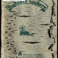Buckskin Cookery: A Souvenir Cookbook Compiled of Recipes Donated by Old Timers and Natives of B.C.