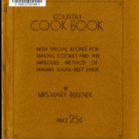 Country Cook Book: With Special Recipes for Making Cookies and an Improved Method of Making Sugar-Beet Syrup